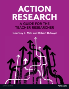 Action Research : A Guide for the Teacher Researcher, Paperback / softback Book