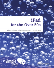 IPad for the Over 50s in Simple Steps, Paperback Book
