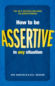 How to be Assertive In Any Situation, EPUB eBook
