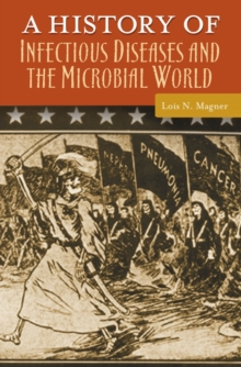 A History of Infectious Diseases and the Microbial World, PDF eBook