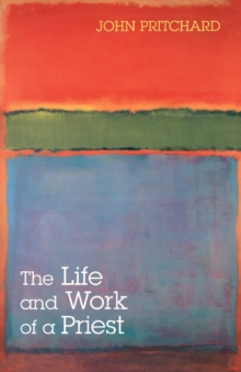 The Life and Work of a Priest, Paperback / softback Book