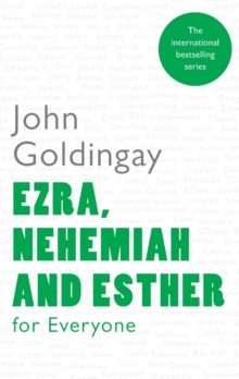 Ezra, Nehemiah and Esther for Everyone, Paperback Book