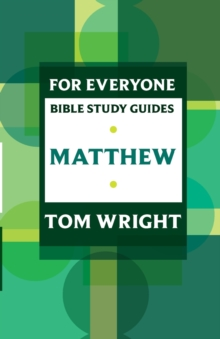 For Everyone Bible Study Guides : Matthew, Paperback / softback Book