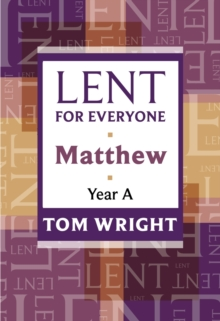Lent for Everyone : Matthew Year A, Paperback / softback Book