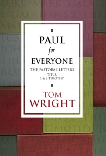 Paul for Everyone: The Pastoral Letters, EPUB eBook