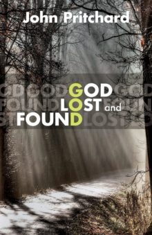 God Lost and Found, Paperback / softback Book