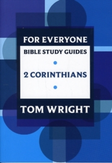 For Everyone Bible Study Guides : 2 Corinthians, Paperback / softback Book
