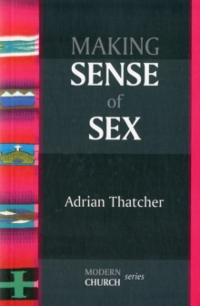 Making Sense of Sex, Paperback / softback Book