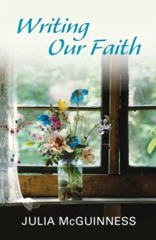 Writing Our Faith, Paperback Book