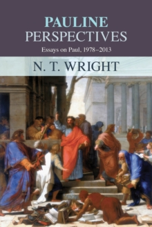 Pauline Perspectives : Essays On Paul 1978-2013, EPUB eBook