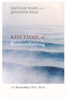 Rhythms of Remembering : An Everyday Office Book, Paperback Book
