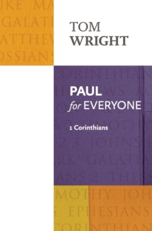 Paul for Everyone : 1 Corinthians, Paperback / softback Book