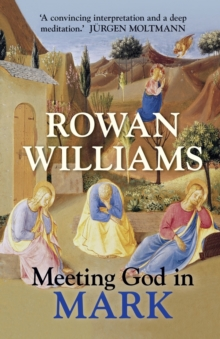 Meeting God in Mark, Paperback / softback Book