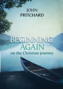 Beginning Again on the Christian Journey, Paperback / softback Book