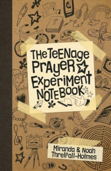 The Teenage Prayer Experiment Notebook, Paperback Book