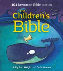 The Children's Bible : 101 Favourite Bible Stories, Paperback / softback Book