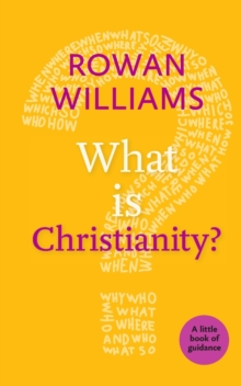What is Christianity?, Paperback / softback Book