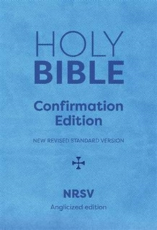 Holy Bible New Standard Revised Version : On the Occasion of Your Confirmation, Hardback Book