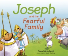 Joseph And The Fearful Family, Paperback / softback Book