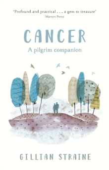 Cancer: A Pilgrim Companion, EPUB eBook