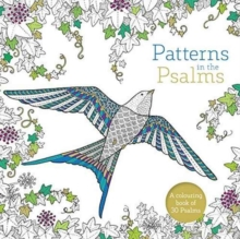 Patterns in the Psalms : A Christian Bible Colouring Book For Adults, Paperback / softback Book