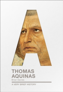 Thomas Aquinas : A Very Brief History, Paperback / softback Book