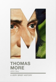 Thomas More : A Very Brief History, Paperback / softback Book