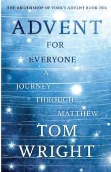 Advent for Everyone : A Journey Through Matthew, Paperback / softback Book