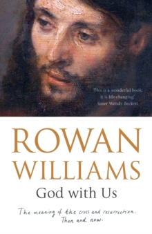 God with Us : The Meaning of the Cross and Resurrection - Then and Now, Paperback / softback Book