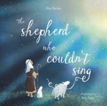 The Shepherd Who Couldn't Sing, Paperback / softback Book