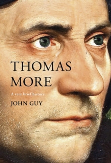 Thomas More : A Very Brief History, Hardback Book