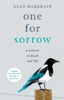One for Sorrow : A Memoir of Death and Life, Paperback Book