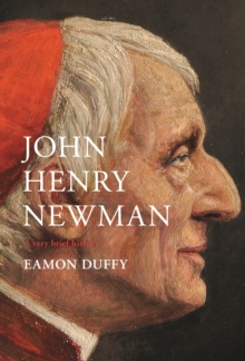 John Henry Newman: A Very Brief History, Electronic book text Book
