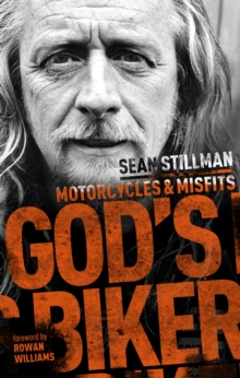 God's Biker : Motorcycles and Misfits, Hardback Book