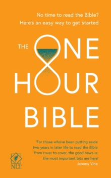 The One Hour Bible : From Adam to Apocalypse in sixty minutes, Paperback / softback Book