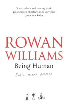 Being Human : Bodies, Minds, Persons, Paperback Book