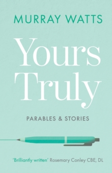 Yours Truly: Parables and Stories, Paperback / softback Book
