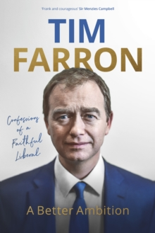 A Better Ambition : Confessions of a Faithful Liberal, Hardback Book