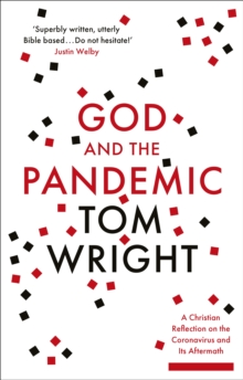 God and the Pandemic : A Christian Reflection on the Coronavirus and its Aftermath, EPUB eBook