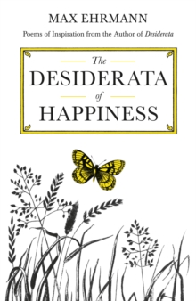 The Desiderata of Happiness, Hardback Book