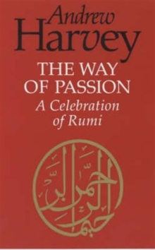 Way of Passion : A Celebration of Passion, Paperback Book
