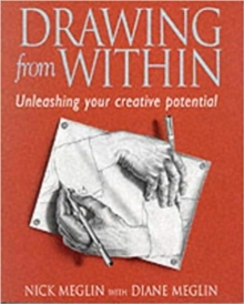 Drawing from within : Unleashing Your Creative Potential, Paperback Book