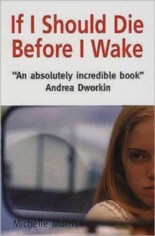 If I Should Die Before I Wake, Paperback Book