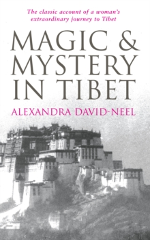 Magic and Mystery in Tibet, Paperback Book