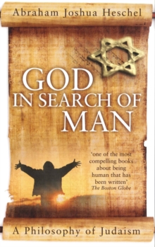 God in Search of Man : A Philosophy of Judaism, Paperback / softback Book
