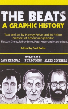The Beats : A Graphic History, Paperback / softback Book