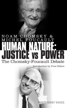 Human Nature : Justice Versus Power: The Chomsky-Foucault Debate, Paperback Book