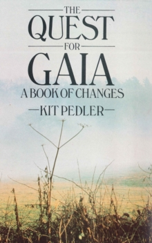The Quest for Gaia : A Book of Changes, EPUB eBook