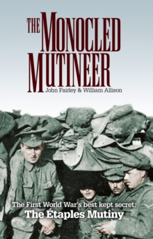 The Monocled Mutineer, Paperback Book