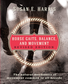 Horse Gaits, Balance, and Movement, Paperback / softback Book